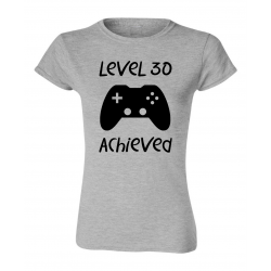 Level 30 Achieved 30th Birthday Gamer T-Shirt Womens Ryware T-Shirt